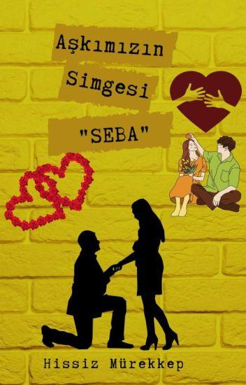 """Aşkımızın Simgesi """"SEBA"""""""
