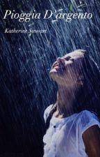 Pioggia d'argento by katherine5678