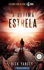 A Última Estrela - Rick Yancey by letsleal