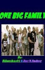 One Big Family (Collab with Bay-N-Audrey) by Rikersbae91
