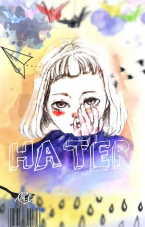 ¡HATER! |Alex Puértolas | by u_never_walkAlone