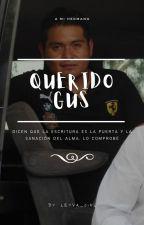 Querido Gus: by Leyva_Girl