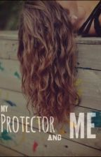 My Protector and Me by Burdiyyy