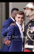 Young And Beautiful (With Antoine Griezmann) by Sheeranfeels