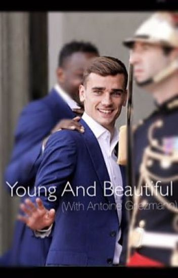 Young And Beautiful (With Antoine Griezmann)