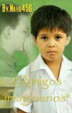 Amigos Imaginarios  by Nahu456