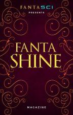 FANTASHINE  A Magazine  by FANTASCI