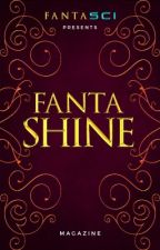 FANTASHINE |A Magazine| by FANTASCI
