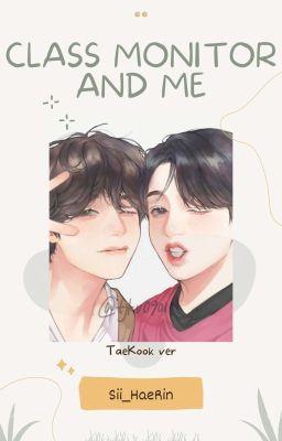 Đọc truyện || TaeKook ver || Lớp trưởng và tôi ||
