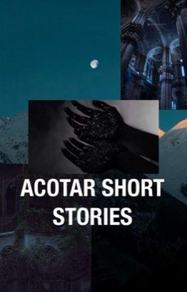 Acomaf short stories/one shots