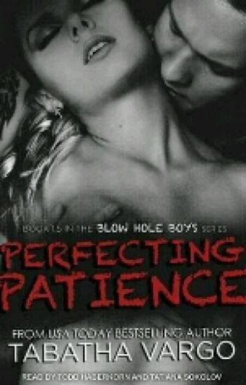 Perfecting Patience-TABATHA VARGO.
