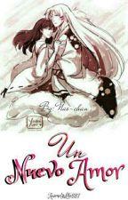 Un nuevo amor (sesshome) || Pausada || by AnimeIsLife887