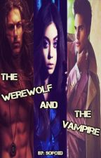 The Werewolf and the Vampire (Editing) by SoFoXD