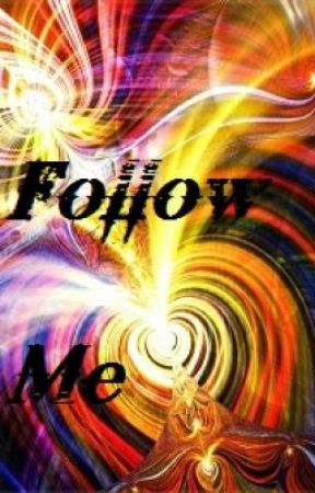 Follow me... by dark-angel