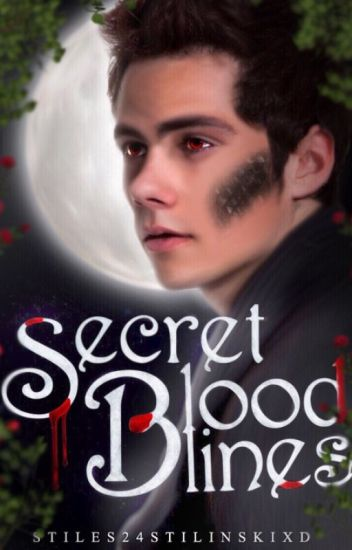 Secret Bloodlines //Stiles Stilinski//