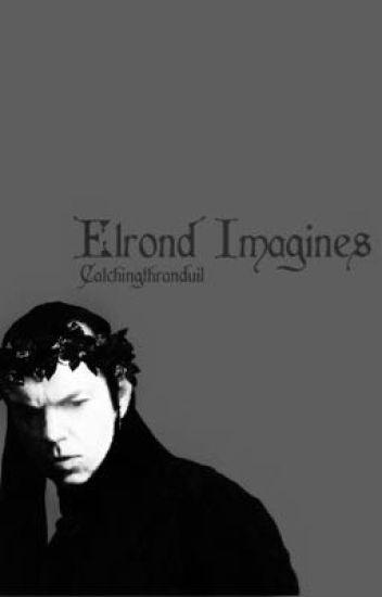 Elrond Imagines