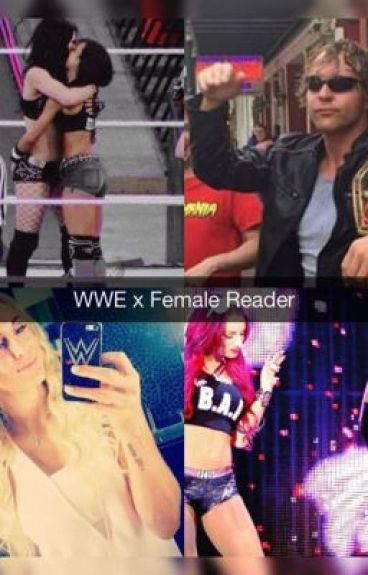 WWE x Female reader