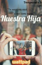 Nuestra Hija 2 by believe_04