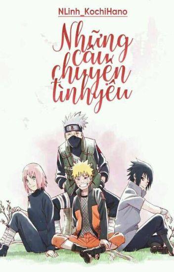 (5) [Shortfic][Naruto fanfic] Những câu chuyện tình yêu...