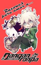 Razones para amar a:「Danganronpa」 by -Natish-