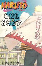 Naruto - One Shots  by GabyChLl