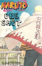 Naruto - One Shots  by Gaby0904