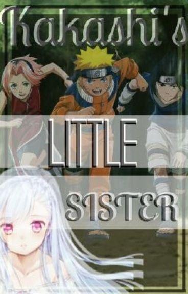 Kakashi's Little Sister (Sasuke Uchiha x Reader)