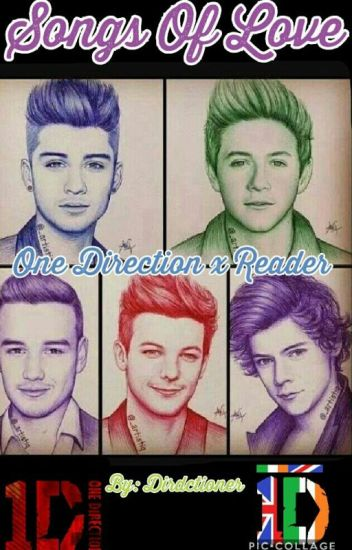 Songs Of Love ~ One Direction x Reader