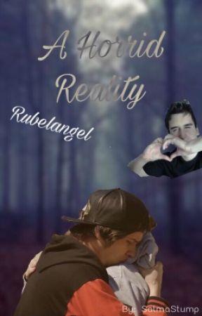 A Horrid Reality (Rubelangel) by salmastump