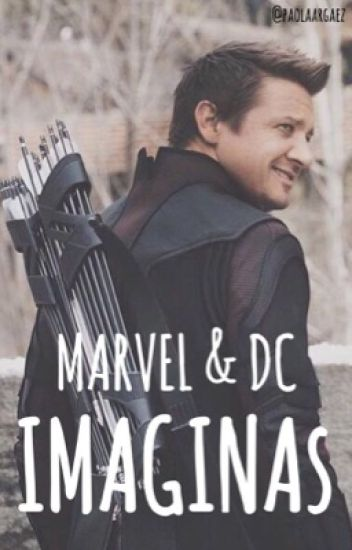 MARVEL & DC imaginas//one shots
