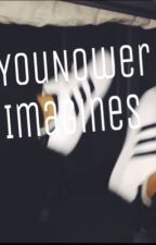 YouNower Imagines by MysteriousBookwriter