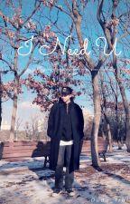 I Need U ✳Namjin✳ by MiissYoongi