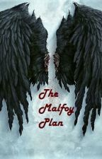The Malfoy Plan by xcrazycatlady96x