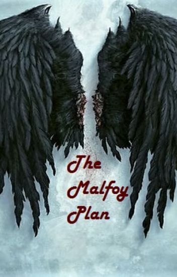 The Malfoy Plan