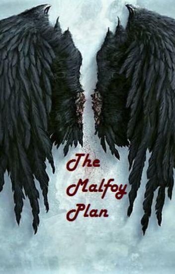 The Malfoy Plan