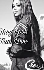 Thug Love, True Love by Lovelylaish
