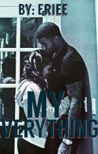 My Everything  by eriee_