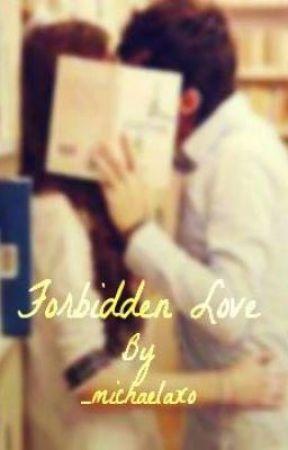 Forbidden Love (A Janoskians Fan Fiction) by _michaelaxo