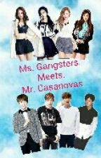 Ms. Gangsters Meet Mr. Casanovas by aira_denise
