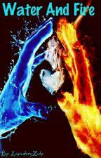 Water And Fire by LegendaryZuko