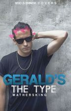 Gerald's the type by mathersking