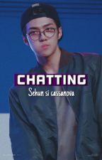 Chatting  | Oh sehun✔️ by bae-cha