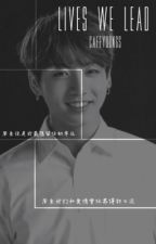 The Lives We Lead: Sequel ☆ BTS Vkook by chocoyoongi