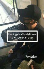 Un ángel caído del cielo [Jackson Wang]  (Editando) by datLizz