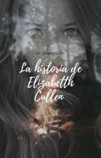 La Historia De Elisa Cullen  by Jasminschn