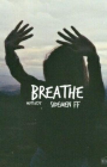 breathe // sdmn ff