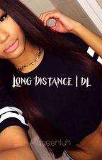 Long Distance | dl by -MOONCHYLDx