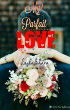 My Parfait Love by LaylaInhara
