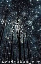 *Sky full of stars* Vikkstar123  by wroetobog_xix