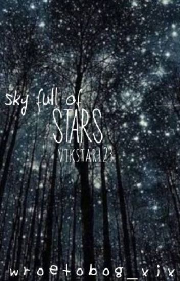 Sky full of stars // vikram barn